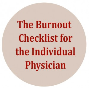 The Burnout Checklist for the Individual Physician